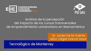 Percepción e impacto de cursos de emprendimiento universitario en Iberoamérica