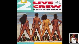 2 Live Crew - Dirty Nursery Rhymes