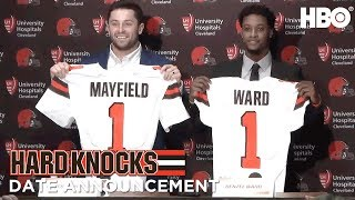 Hard Knocks: Training Camp w/ the Cleveland Browns | Team & Date Announcement | HBO