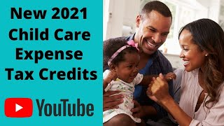 The New 2021 Child Care Tax Credits