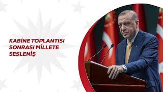Cumhurbaşkanı Erdoğan, Kabine toplantısının ardından önemli açıklamalarda bulunuyor.