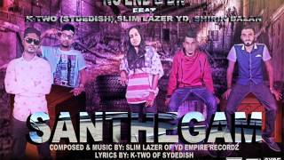 SANTHEGAM-NO'END & DK ft SLIM LAZER YD,K-TWO SYDE DISH,SHIRIN BALAN(LATEST MALAYSIAN TAMIL SONG 2015