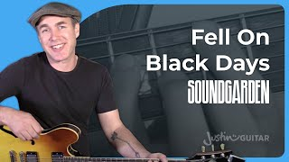 How to play Fell On Black Days by Soundgarden - Chris Cornell Tribute - Guitar Lesson Tutorial