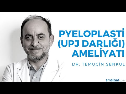 Pyeloplasti (Upj Darlığı) Ameliyatı (Prof. Dr. Temuçin Şenkul)