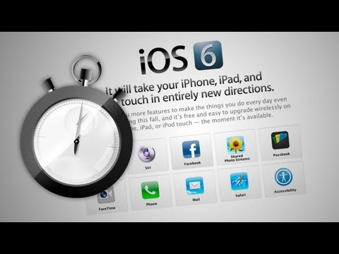 Everything You Need To Know About iOS 6 In Under Three Minutes