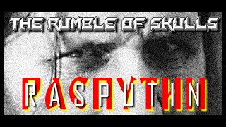 Video ⭐THE RUMBLE OF SKULLS - RASPUTIN (official video)⭐