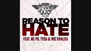 DJ Felli Fel - Reason To Hate (feat. Ne-Yo, Tyga & Wiz Khalifa) With Lyrics
