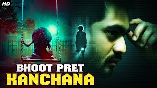 BHOOT PRET KANCHANA Full Horror Movie Hindi Dubbed | South Indian Movies Dubbed In Hindi Full Movie