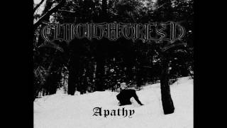 Suicide Forest - Apathy (Full-Album) 2017