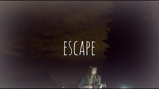 Escape-Original Song