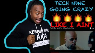 {{REACTION}} Tech N9ne   Like I Aint