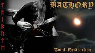 Tribute To Bathory - Total Destruction