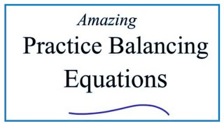 Balancing Chemical Equations Practice Problems Worksheet (Video) With Answers