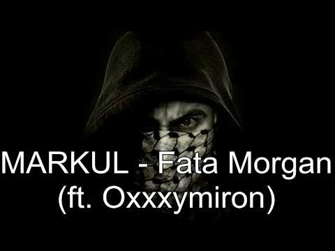 MARKUL   Fata Morgana (ft.  Oxxxymiron) [Lyrics Video]