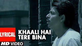 Khaali Hai Tere Bina Lyrical Video Song   Paheli   Hariharan