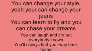 Miley Cyrus You'll Always find your way back home Lyrics
