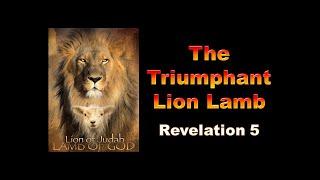 Ps Danny Pang – Rev 5  (The Triumphant Lion Lamb)