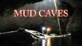 Lost And Abandoned: Mud Caves