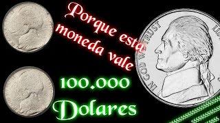 100.000 Dólares por el Jefferson Nickel de dos caras- Moneda de 5 centavos -Moneda con error