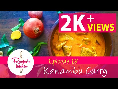 Kanambu / Fish Curry