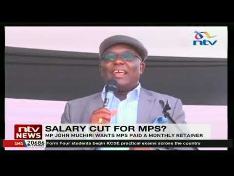 MP John Muchiri wants MPs paid a monthly retainer