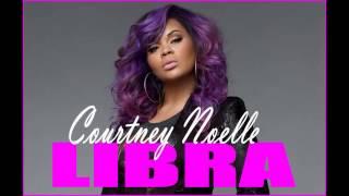Courtney Noelle - Libra