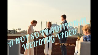A Not So Traditional Wedding Video