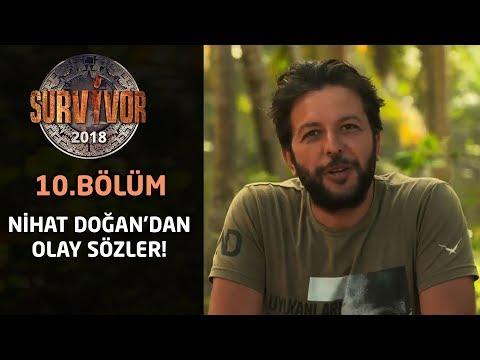 Survivor 2018 | 10. Bölüm | Nihat Doğan'dan olay sözler!