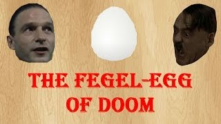 The Fegel-Egg Of Doom (JennieParker87 Contest Entry)