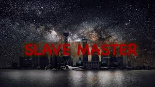 Slave Master - Future {Bass Boosted}