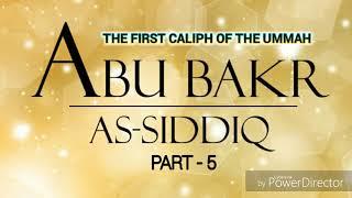 Last Part: Abu Bak'r (r.a)  Bilang Paganayan A Khalifa © Shiekh Faisal Banda Into