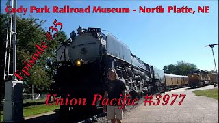 _Cody Park Railroad Museum - North Platte, NE_ Episode 35 (Union Pacific 3977)