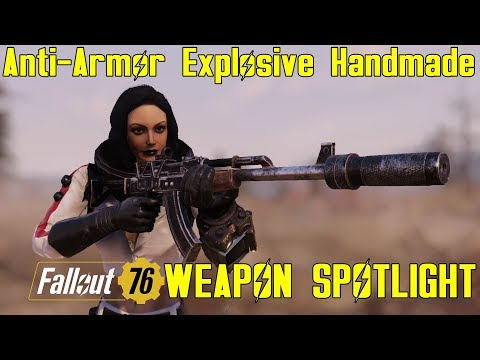 Fallout 76: Weapon Spotlights: Anti-Armor Explosive Prime Handmade