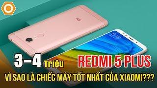 Redmi 5 Plus Vì Sao Là Chiếc Máy Tốt Nhất Của Xiaomi Tầm Giá 3-4triệu???