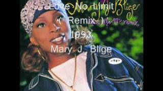 Mary J. Blige - Love No Limit ( Original Remix ) 1993