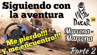 Dakar 18 - Marcona-Marcona   No dejo de perderme... y de encontrarme!!   Con volante   Update 1.02