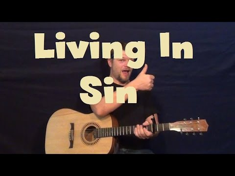 How To Play Living in Sin
