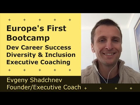 Cover Image for Successful Software Bootcamps, Inclusivity, Executive Coaching - Evgeny Shadchnev