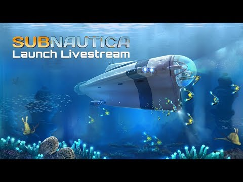 Subnautica Launch Livestream thumbnail