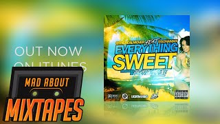 Mover ft. Sona - Everything Sweet (Preview) ON ITUNES NOW!