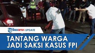 Polri Tantang Masyarakat yang Kerap Komentar soal Kasus Kematian Laskar FPI Jadi Saksi