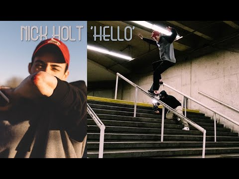 Image for video Nick Holt's 'Hello' Part