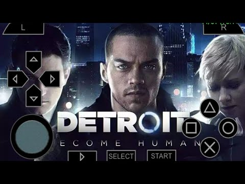 DETROIT BECOME HUMAN ANDROID DOWNLOAD ||HOW TO DOWNLOAD DETROIT BECOME HUMAN ANDROID || WATCH FULL