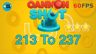 Cannon Shot: Level 213 To 237 - 3 Stars , iOS/Android Walkthrough
