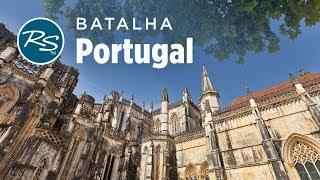 Batalha, Portugal: Revered Monastery - Rick Steves