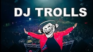 Gambar cover DJs that Trolled the Crowd