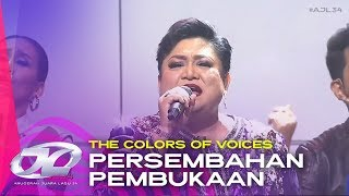 The Colors of Voices - Persembahan Pembukaan | #AJL34