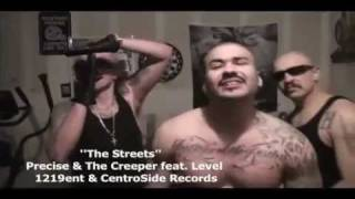 THE STREETS (REMIX) The  Creeper, Precise,Level ,Centro Side Records 1219 Ent.