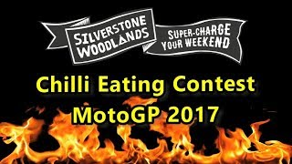 Chilli Eating Contest at Silverstone Woodlands MotoGP August 2017