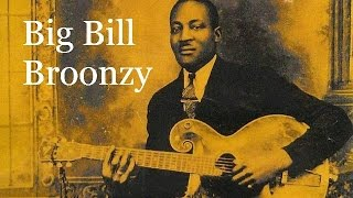 Glory Of Love by Big Bill Broonzy